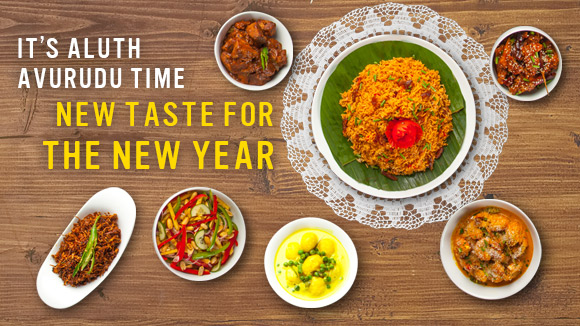 It's Aluth Avurudu time… New Taste for the New Year